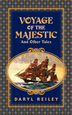 Voyage of the Majestic and Other Tales (Paperback)