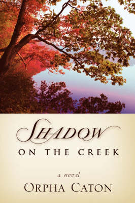 Shadow on the Creek (Paperback)
