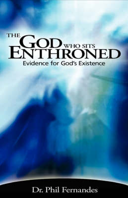 The God Who Sits Enthroned (Hardback)