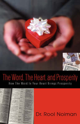 The Word, The Heart, and Prosperity (Hardback)