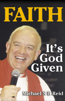 Faith It's God Given (Paperback)