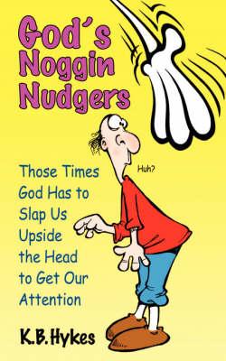 God's Noggin Nudgers (Paperback)