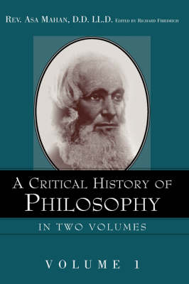 A Critical History of Philosophy Volume 1 (Paperback)