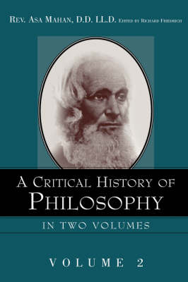 A Critical History of Philosophy Volume 2 (Hardback)