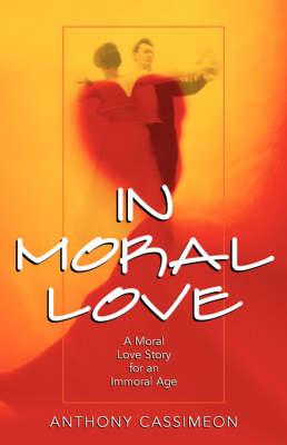 In Moral Love (Paperback)
