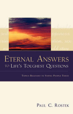Eternal Answers to Life's Toughest Questions (Paperback)