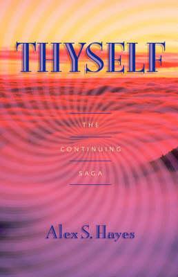 Thyself (Hardback)