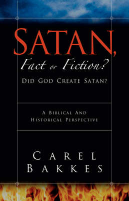 Satan, Fact or Fiction? (Paperback)