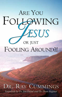 Are You Following Jesus or Just Fooling Around?! (Paperback)