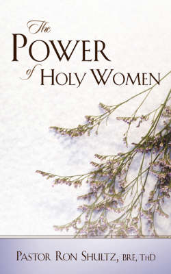 The Power of Holy Women (Paperback)
