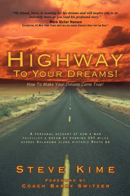 Highway to Your Dreams! (Paperback)