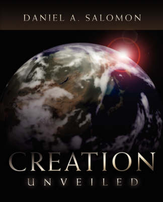 Creation Unveiled (Paperback)