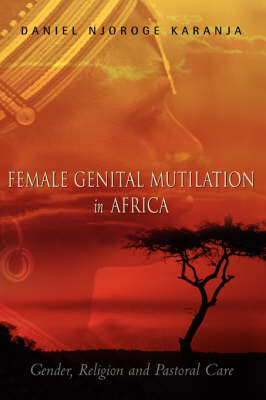 Female Genital Mutilation in Africa (Paperback)