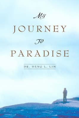 My Journey to Paradise (Paperback)