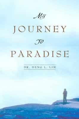 My Journey to Paradise (Hardback)