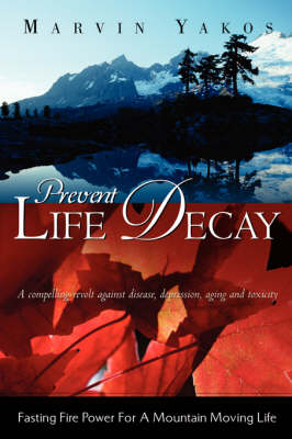Prevent Life Decay (Paperback)