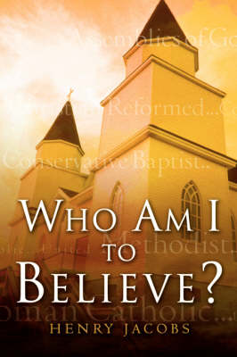 Who Am I to Believe? (Paperback)