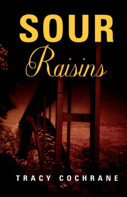 Sour Raisins (Hardback)