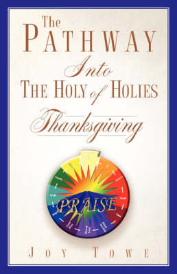 The Pathway Into the Holy of Holies (Paperback)