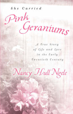 She Carried Pink Geraniums (Paperback)