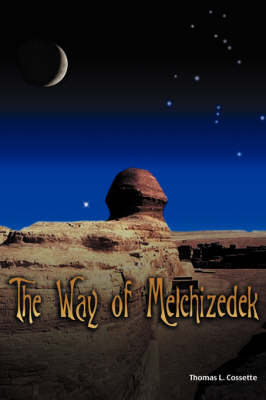 The Way of Melchizedek (Hardback)