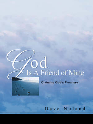 God Is a Friend of Mine (Paperback)