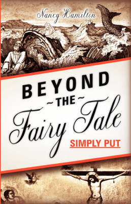 Beyond the Fairy Tale (Simply Put) (Hardback)