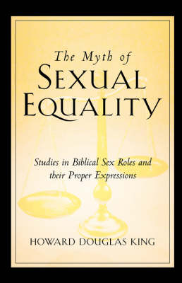 The Myth of Sexual Equality (Hardback)