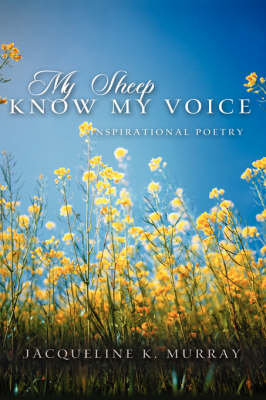 My Sheep Know My Voice (Paperback)