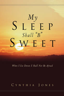 My Sleep Shall B Sweet (Paperback)