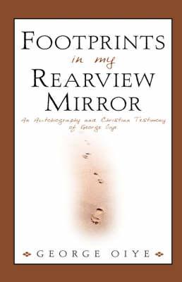 Footprints in My Rearview Mirror (Hardback)
