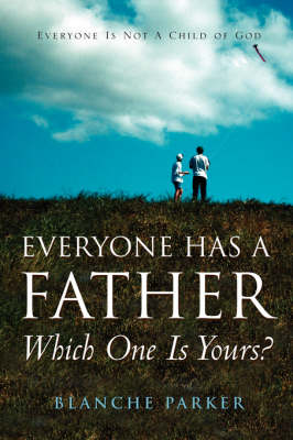 Everyone Has a Father/Which One Is Yours? (Paperback)