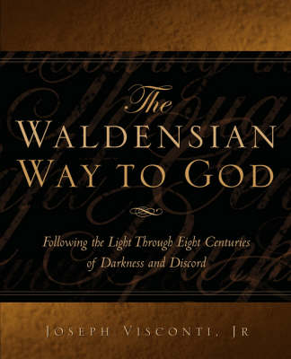 The Waldensian Way to God (Paperback)