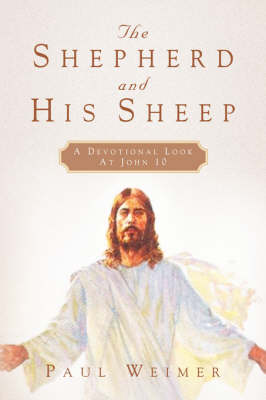 The Shepherd and His Sheep (Paperback)