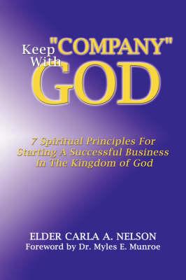 Keep Company with God (Hardback)