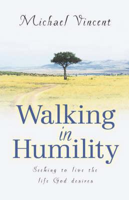 Walking in Humility (Hardback)