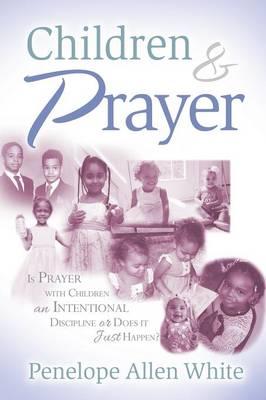 Children and Prayer (Paperback)