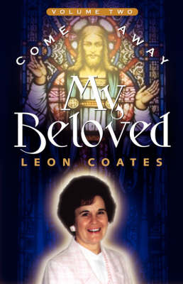 Come Away My Beloved-Volume II (Paperback)