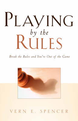 Playing by the Rules (Paperback)