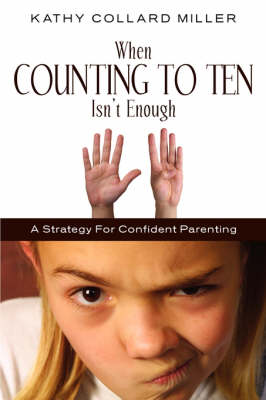 When Counting to Ten Isn't Enough (Paperback)