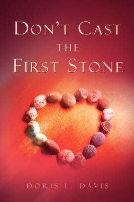 Don't Cast the First Stone (Paperback)