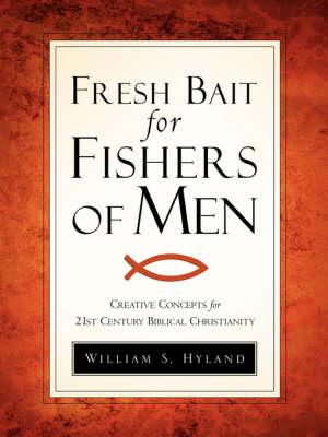 Fresh Bait for Fishers of Men (Paperback)