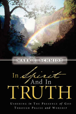 In Spirit and in Truth (Paperback)