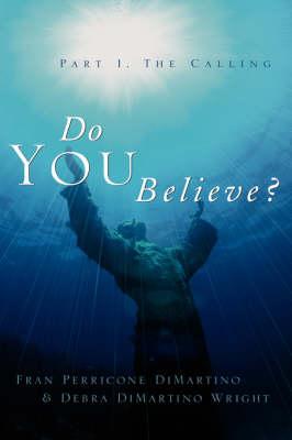 Do You Believe? (Paperback)