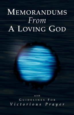 Memorandums from a Loving God (Paperback)