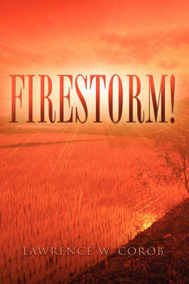 Firestorm! (Paperback)