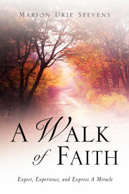 A Walk of Faith (Paperback)