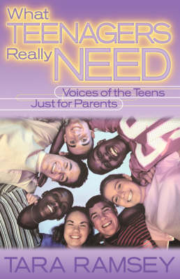 What Teenagers Really Need (Paperback)