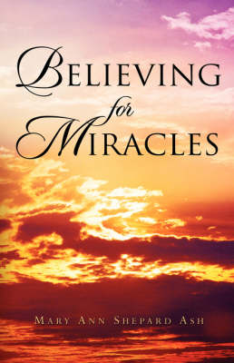 Believing for Miracles (Paperback)