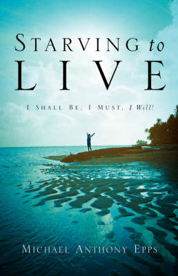 Starving to Live (Paperback)